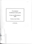 Conflict of Laws: Cases and Materials: 1997-98 by Janet Walker