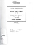 Conflict of Laws: Cases and Materials (Volume 2): 1998-99