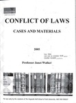 Conflict of Laws: Cases and Materials: 2005-06 by Janet Walker