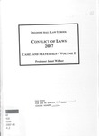 Conflict of Laws: Cases and Materials (Volume 2): 2007-08 by Janet Walker