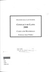 Conflict of Laws: Cases and Materials: 2008-09