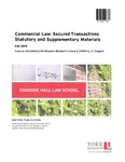 Commercial Law: Secured Transactions Statutory and Supplementary Materials