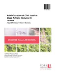 Administration of Civil Justice: Class Actions (Volume II)