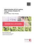 Administration of Civil Justice: Class Actions (Volume IV)