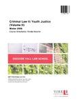Criminal Law II: Youth Justice (Volume II): 2015-16