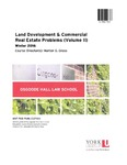 Land Development & Commercial Real Estate Problems (Volume II): 2015-16