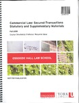 Commercial Law: Secured Transactions Statutory and Supplementary Materials: 2018-19 by Benjamin Geva