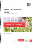 Criminal Law II: Youth Justice (Volume I) by Ronda Bessner