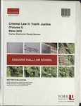 Criminal Law II: Youth Justice (Volume I): 2014-15 by Ronda Bessner