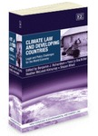 Climate Law and Developing Countries : Legal and Policy Challenges for the World Economy by Benjamin J. Richardson, Yves Le Bouthillier, Heather McLeod-Kilmurray, and Stepan Wood