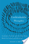 Unthinkable Thoughts: Academic Freedom and the One-State Model for Israel and Palestine by Susan G. Drummond