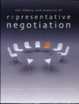 The Theory and Practice of Representative Negotiation by Colleen Hanycz, Frederick H. Zemans, and Trevor C. W. Farrow