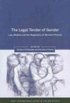 The Legal Tender of Gender: Law, Welfare and the Regulation of Women's Poverty by Shelley A. M. Gavigan and Dorothy E. Chunn