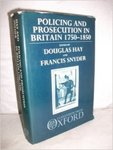 Policing and Prosecution in Britain, 1750-1850