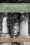 The Law School Book: Succeeding at Law School [2nd Edition]