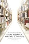 The Comprehensive Guide to Legal Research, Writing & Analysis
