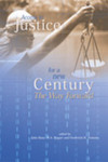 Access to Justice for a New Century: The Way Forward
