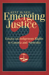 Emerging Justice?: Essays on Indigenous Rights in Canada and Australia