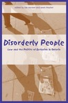 Disorderly People: Law and the Politics of Exclusion in Ontario