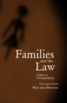 Families and the Law: Cases and Commentary, First Captus Edition