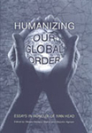 Humanizing Our Global Order: Essays in Honour of Ivan Head