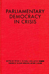 Parliamentary Democracy in Crisis by Peter H. Russell and Lorne Sossin