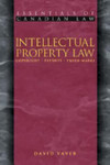 Intellectual Property Law: Copyright, Patents, Trade-Marks [First Edition]