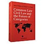 Common Law, Civil Law and the Future of Categories by Janet Walker and Oscar G. Chase