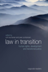 Law in Transition: Human Rights, Development and Transitional Justice by Ruth Margaret Buchanan and Peer Zumbansen