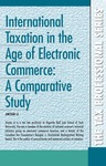 International Taxation in the Age of Electronic Commerce: A Comparative Study