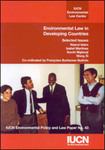 Environmental Law in Developing Countries: Selected Issues
