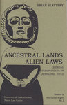 Ancestral Lands, Alien Laws: Judicial Perspectives on Aboriginal Title