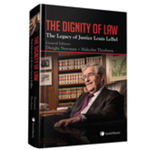The Dignity of Law : The Legacy of Justice Louis LeBel by Dwight Newman and Malcolm Thorburn