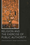 Religion and the Exercise of Public Authority by Benjamin Berger and Richard Moon