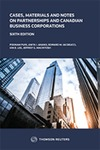 Cases, Materials and Notes on Partnerships and Canadian Business Corporations