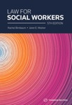 Law for Social Workers, 5th Edition by Janet Mosher
