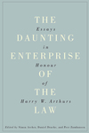 The Daunting Enterprise of the Law : Essays in Honour of Harry W. Arthurs by Simon Archer
