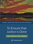 To Ensure That Justice Is Done: Essays in Memory of Marc Rosenberg by Benjamin Berger, Emma Cunliffe, and James Stribopoulos
