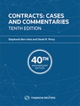 Contracts: Cases and Commentaries, 10th ed. by Stephanie Ben-Ishai and David R. Percy