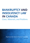 Bankruptcy and Insolvency Law in Canada by Stephanie Ben-Ishai and Thomas G. W. Telfer