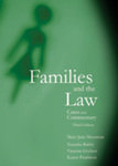Families and the Law: Cases and Commentary, Third Edition