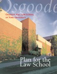 2000-2005 Strategic Plan: Osgoode Plan for the Law School by Peter W. Hogg